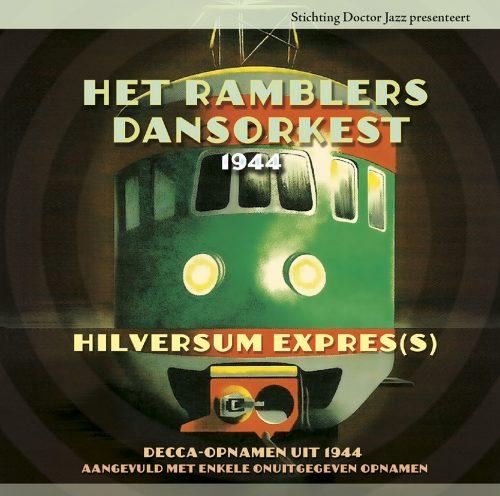 DJ017 - Het Ramblers Dansorkest (1944) - Hilversum Expres